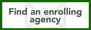 Find an enrolling agency